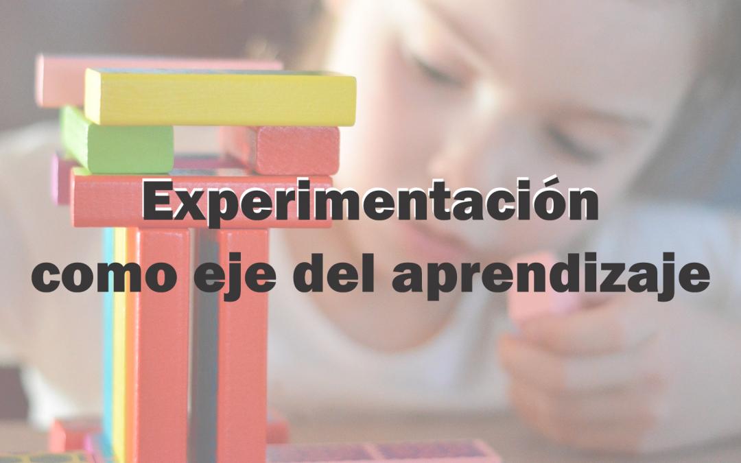 Experimentación como eje del aprendizaje